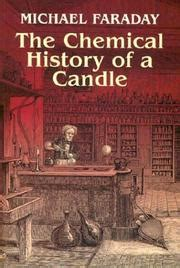 the chemical history of a candle books course of six lectures on the chemical history of a candle
