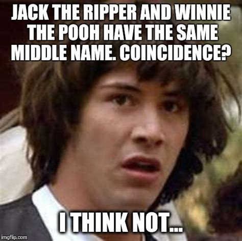The Memes Jack - jack pooh the winnie ripper imgflip