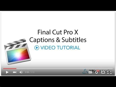 final cut pro add subtitles adding captions subtitles to final cut pro x videos