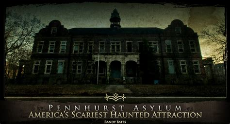 Pennhurst Haunted House carnage s house of horror the coolest haunted