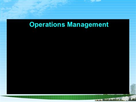 Subjects In Operations Management Mba by Operations Management Ppt Bec Doms Bagalkot Mba