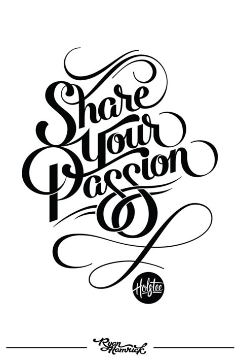 share font design quotes share your passion ryan hamrick
