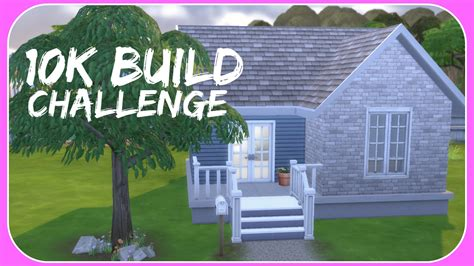 build a home for 10k the sims 4 10k build challenge starter home speed