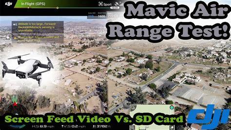 dji mavic air range test   screen feed  sd card
