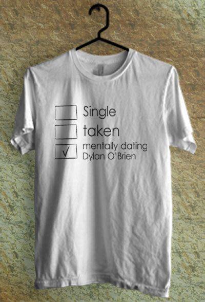 Tumbr T Shirt Kaos O O T D mentally dating with o brien shirt tshirt by
