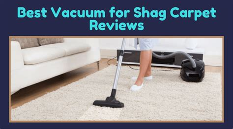 best vacuum for carpet best vacuum for shag carpet reviews of 2017