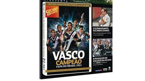 dvd vasco vasco lan 231 a dvd oficial do t 237 tulo da copa do brasil nesta