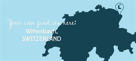 Find Switzerland You Can Find Us Here Wittenbach Switzerland Leggett