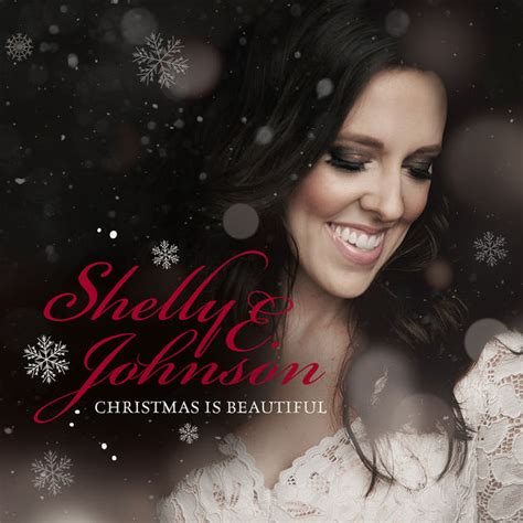 Beautiful In White Mp3 Download 320kbps | shelly e johnson christmas is beautiful 2017 mp3
