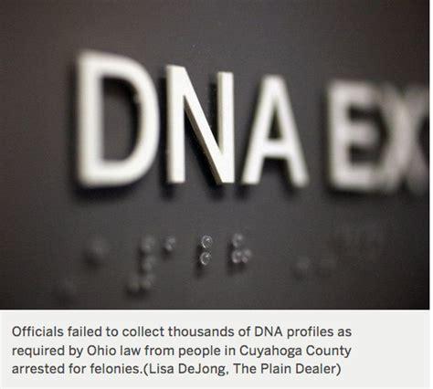 Cuyahoga County Felony Records Dna From Thousands Of Cuyahoga County Felony Arrests Never