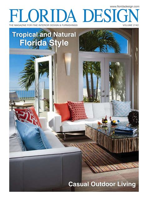 home design magazine florida issuu florida design magazine by bill fleak