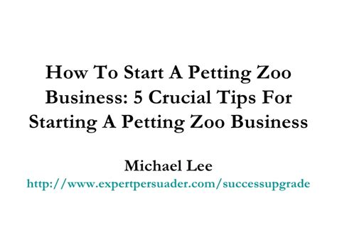 start  petting zoo business  crucial tips