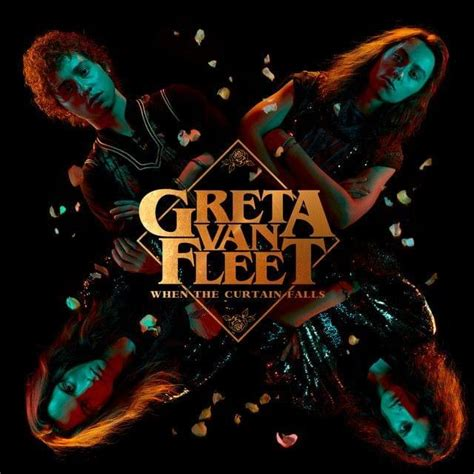 greta van fleet the new day lyrics greta van fleet when the curtain falls lyrics genius