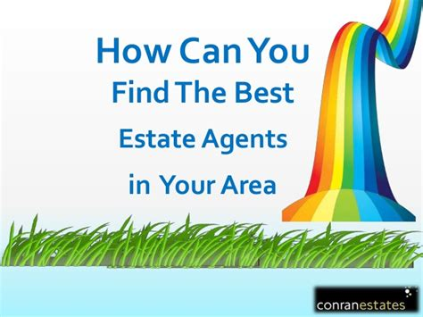 How To Search For On In Your Area How To Find The Best Estate Agents In Your Area