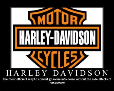 Funny Harley Davidson Memes - harley davidson the most efficient way to convert gasoline