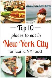 Places To Eat In South 10 Iconic Places To Eat In Nyc