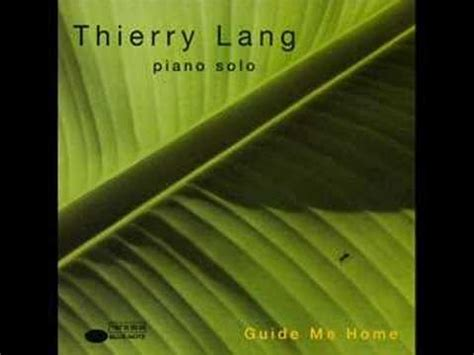 thierry lang guide me home