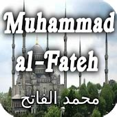 biography of sultan muhammad fateh abbasid caliphate history android apps on google play