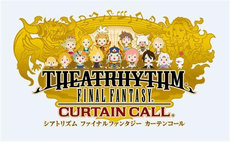 final fantasy curtain call de nouveaux morceaux pour theatrhythm final fantasy