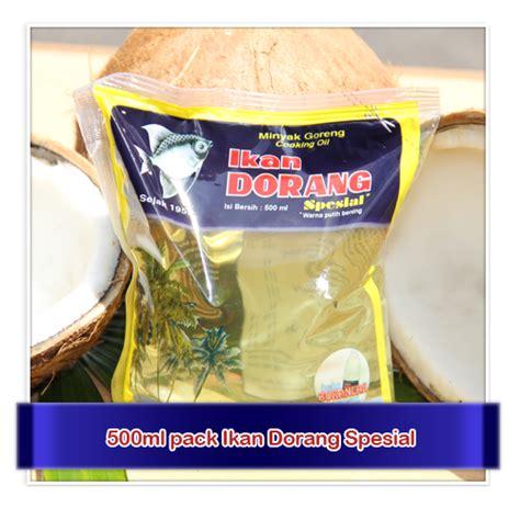 Minyak Goreng Kelapa Ikan Dorang ikan dorang spesial ikan dorang minyak goreng surabaya
