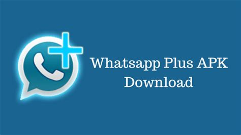 whatsapp plus free apk the tech