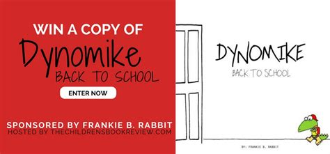 Frankie Giveaways - dynomike back to school by frankie b rabbit book giveaway the childrens book review