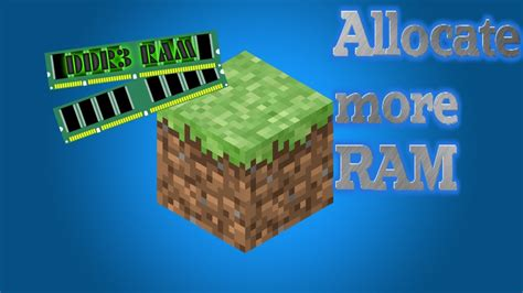 how to dedicate more ram tutorial how to dedicate more ram for minecraft
