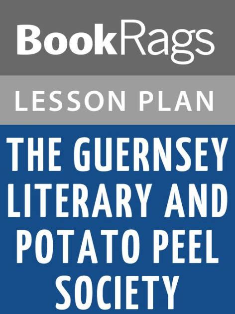 libro the guernsey literary and the guernsey literary and potato peel society lesson plans by bookrags nook book ebook