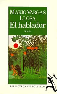 libro el hablador bardulia going native indigenism as ideological fiction in vargas llosa s the storyteller and