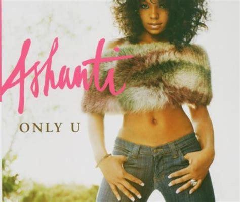 ashanti only u ashanti only u cd covers