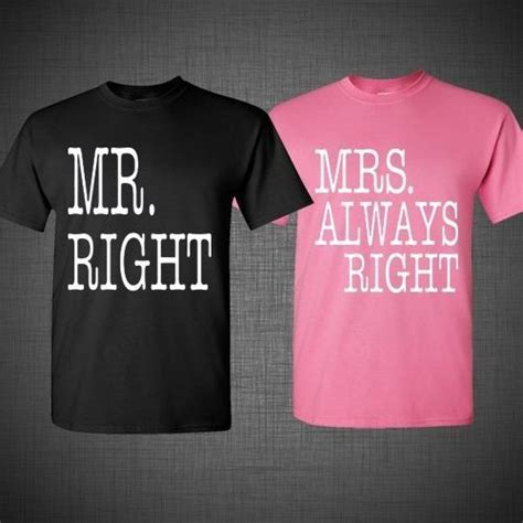 Where To Get Matching Shirts For Couples Mr Right Mrs Always Right Matching T