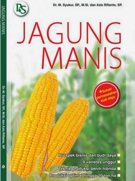 Benih Jagung Dk 979 penerbit penebar swadayapenulis dr m syukur sp m