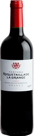 Chateau Roquetaillade La Grange by Ch 226 Teau Roquetaillade La Grange Le Figaro Vin