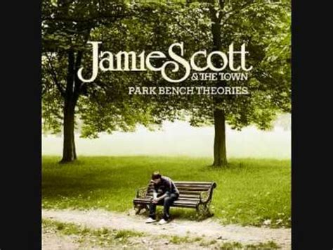 jamie scott park bench theories jamie scott and the town standing in the rain youtube