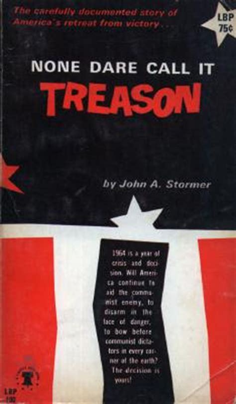 and treason sabel security books none call it treason 50 years later the vision of