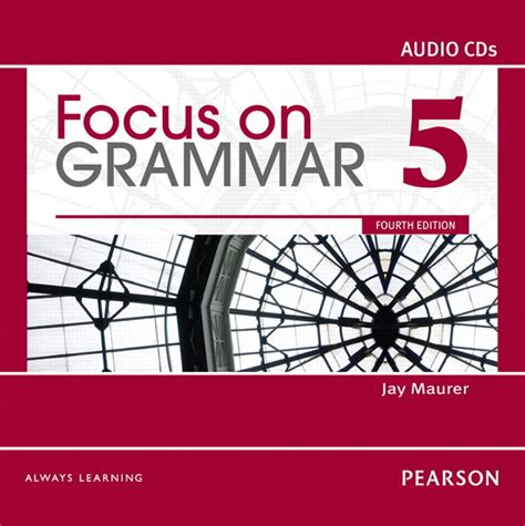 Grammar For Use A Realistic Approach To Grammar Study For Immediate focus on grammar class audio program level 5 4th