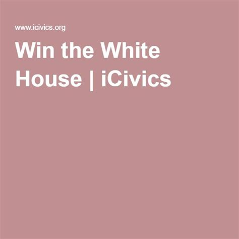 icivics win the white house 17 best images about teaching social studies on pinterest