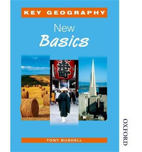 new key geography for key geography new basics student s book tony bushell 9780748777198