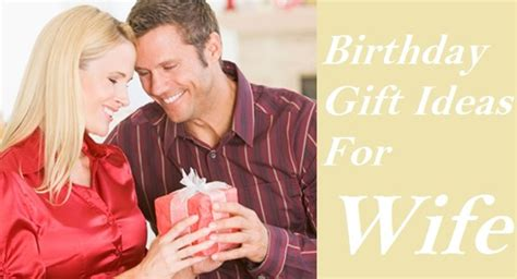best gift for wife on her birthday gifts your wife will love to get from you for her birthday