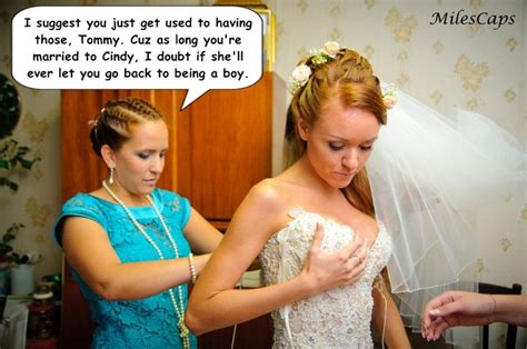 boy becomes bride caption cute new caption by miles i just love this one xx