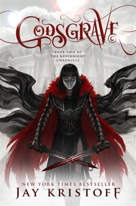 libro nevernight the nevernight chronicle exclusive cover reveal godsgrave by jay kristoff happy ever after