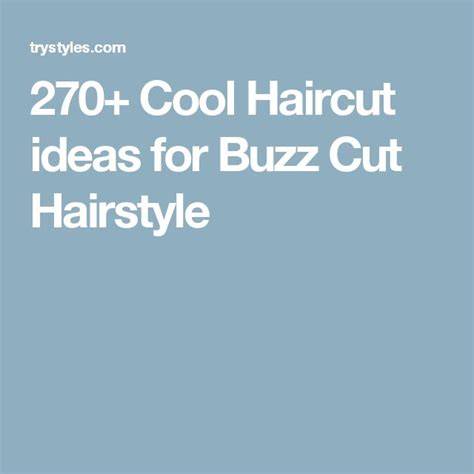 are buzz cuts a good idea for acting auditions 1000 ideas about buzz cuts on pinterest shaved head