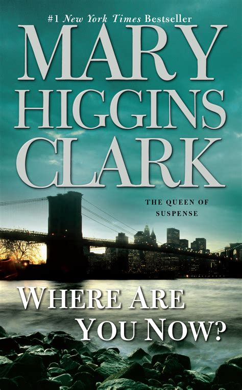 biography book publishers list where are you now book by mary higgins clark official