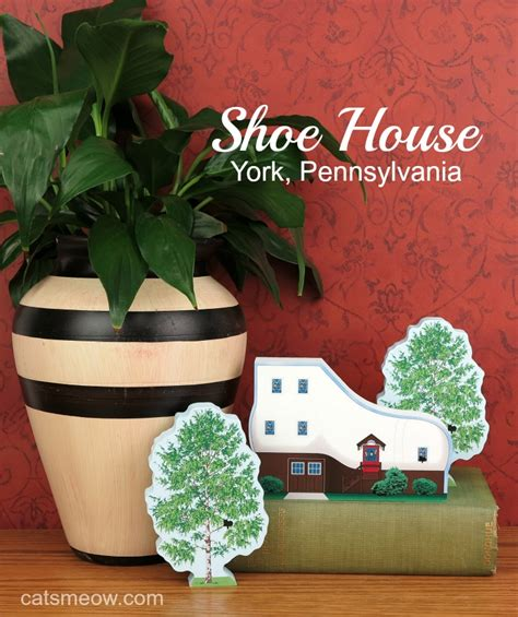 shoe house in york pa haines shoe house york pennsylvania the cat s meow village