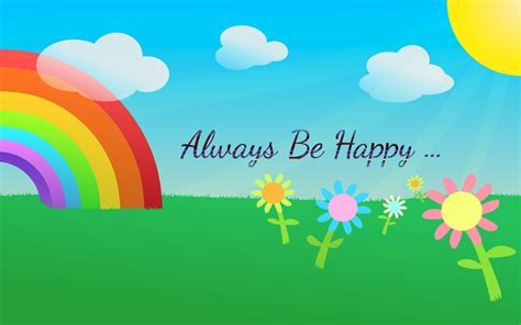 download always be happy hd wallpapers for desktop hd