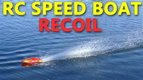 super fast rc boat videos super fast mini rc boat recoil 17 quot self righting youtube