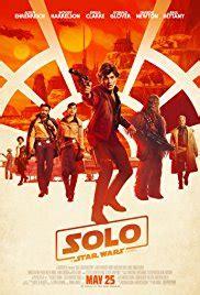 solo: a star wars story (2018) imdb