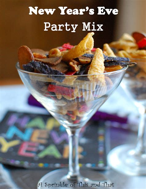 new year mix a sprinkle of this and that new year s recipes