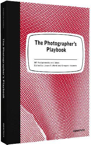 the photographers playbook 307 159711247x print art read
