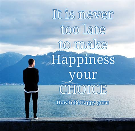 Is A Choice happiness is a choice our choice